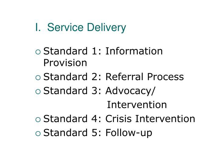 I.  Service Delivery