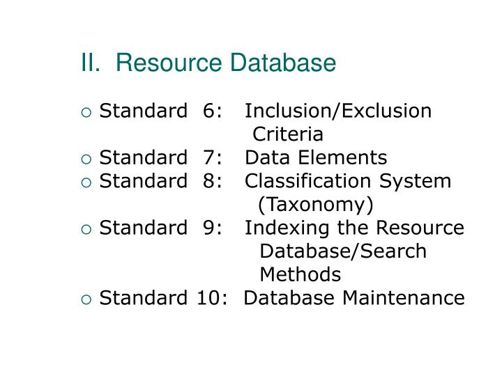 II.  Resource Database