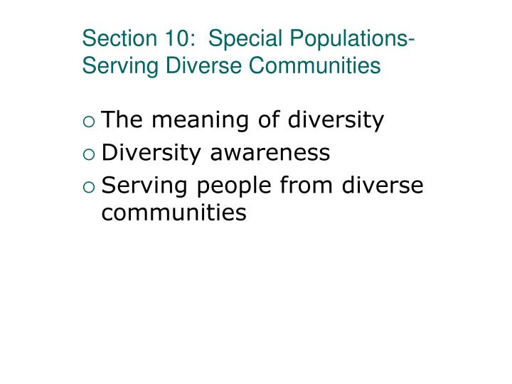 Section 10:  Special Populations-Serving Diverse Communities