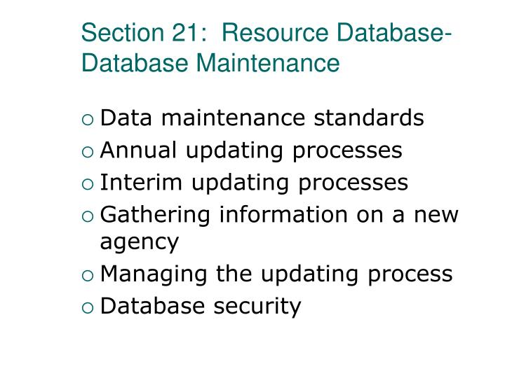 Section 21:  Resource Database-Database Maintenance