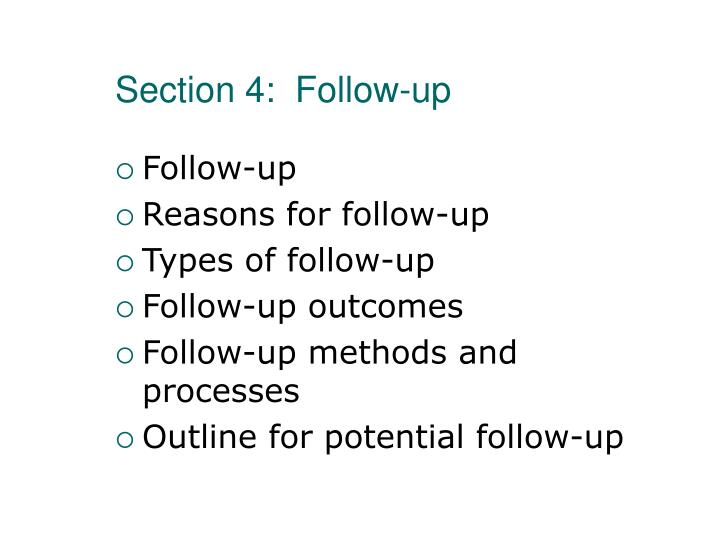 Section 4:  Follow-up