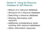 section 9 using the resource database for i r referrals