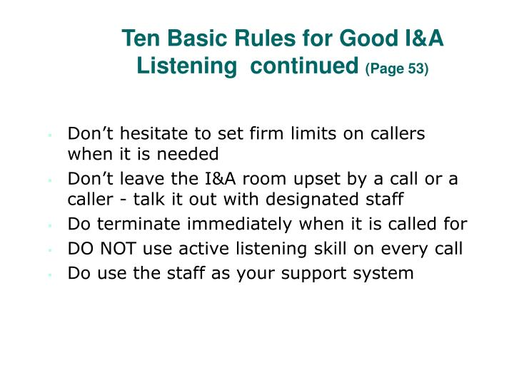 Ten Basic Rules for Good I&A Listening  continued