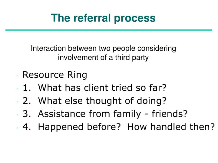 The referral process