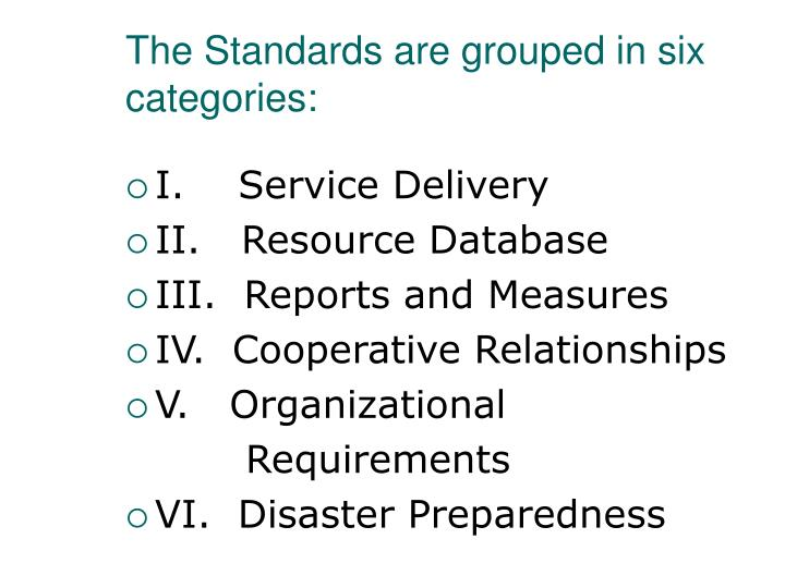 The Standards are grouped in six categories: