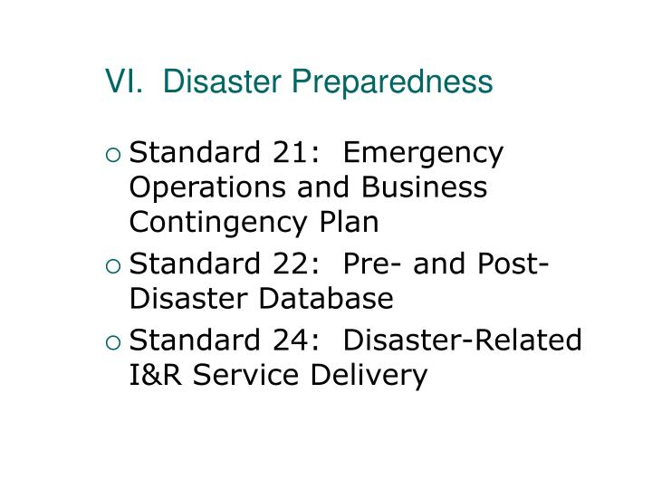 VI.  Disaster Preparedness