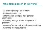 what takes place in an interview