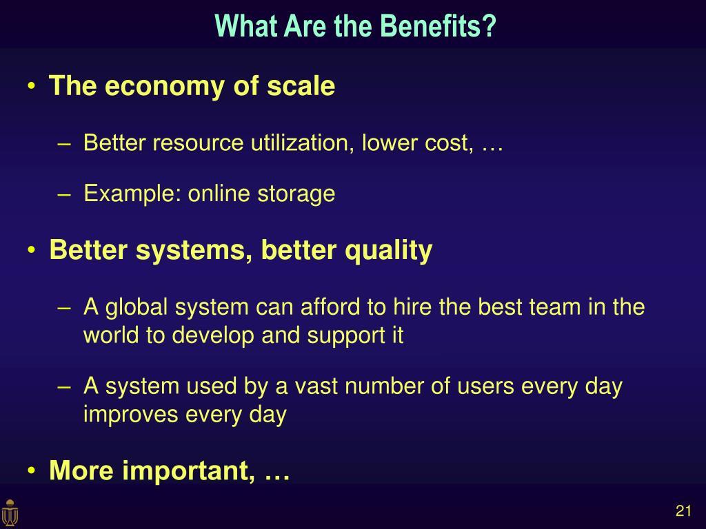 The economy of scale