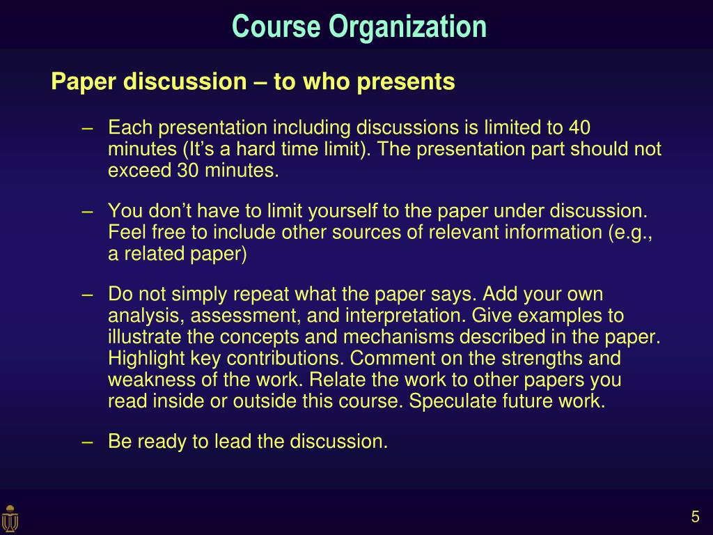 Paper discussion – to who presents