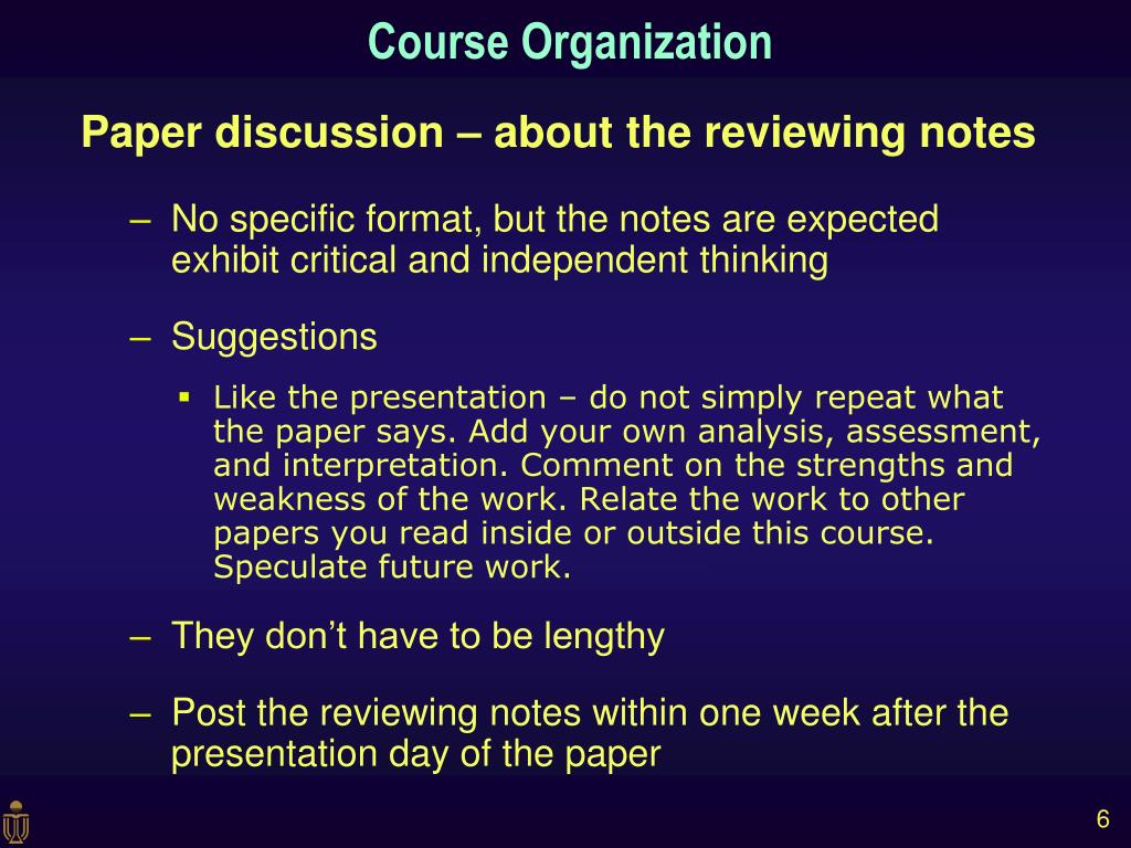 Paper discussion – about the reviewing notes