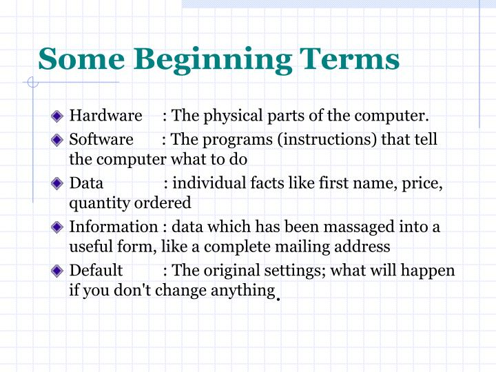Some Beginning Terms