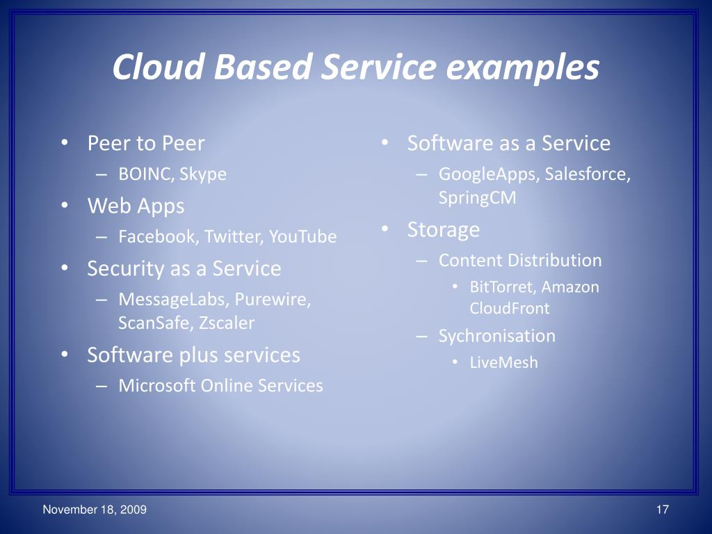 Cloud Based Service examples