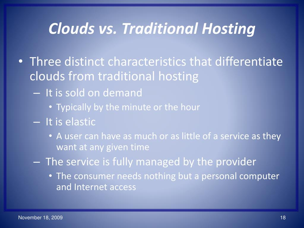 Clouds vs. Traditional Hosting