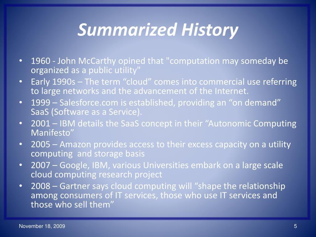 Summarized History