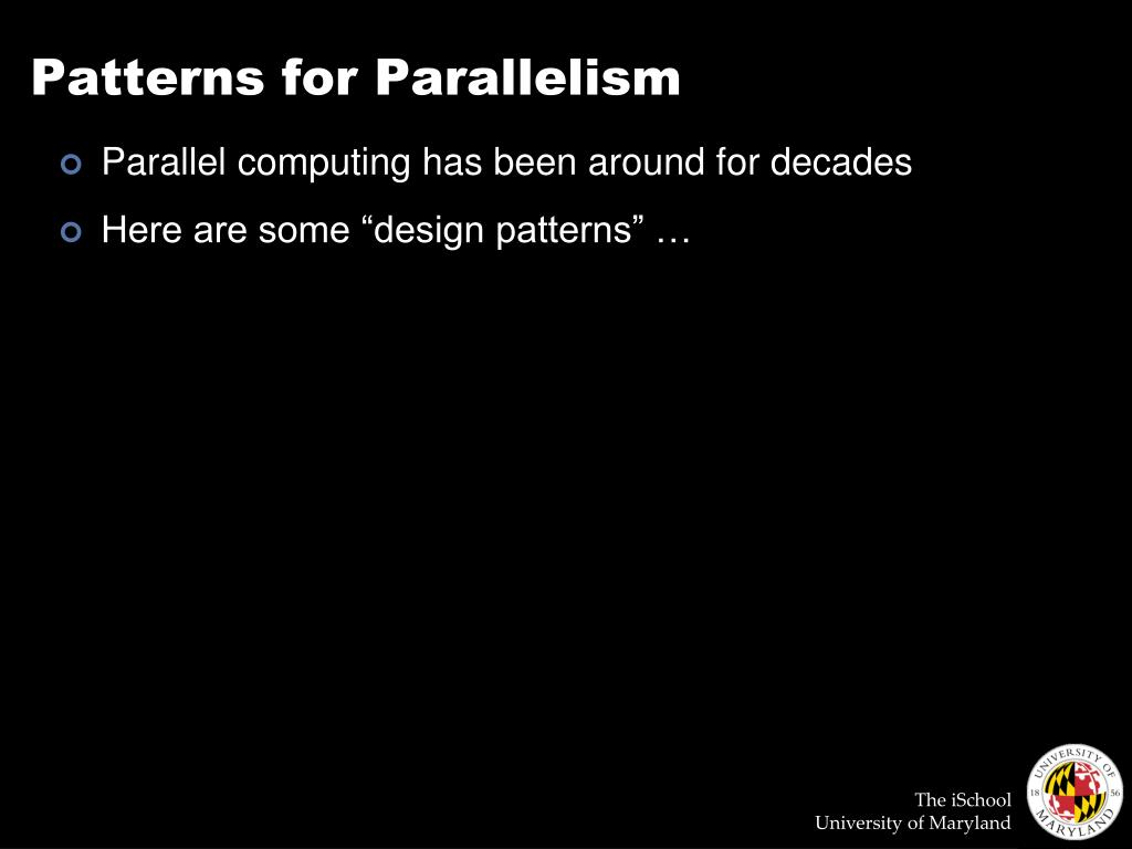 Patterns for Parallelism