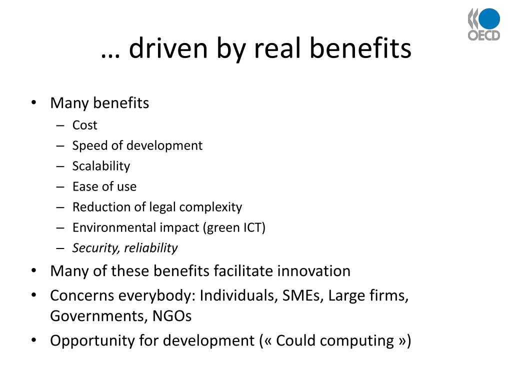… driven by real benefits