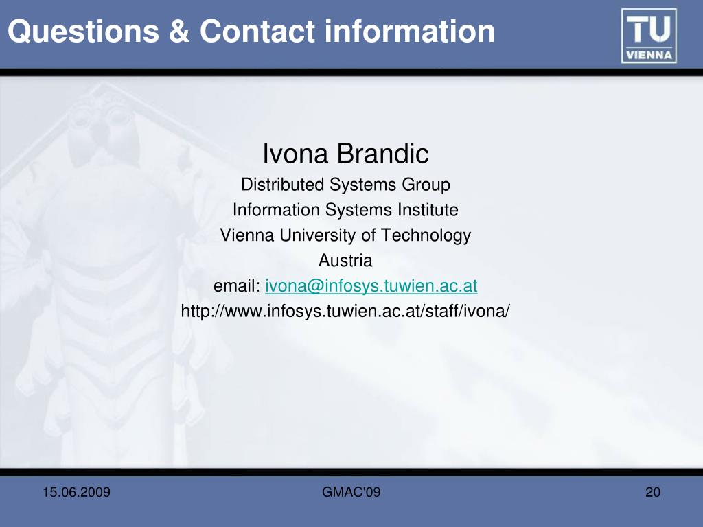 Questions & Contact information