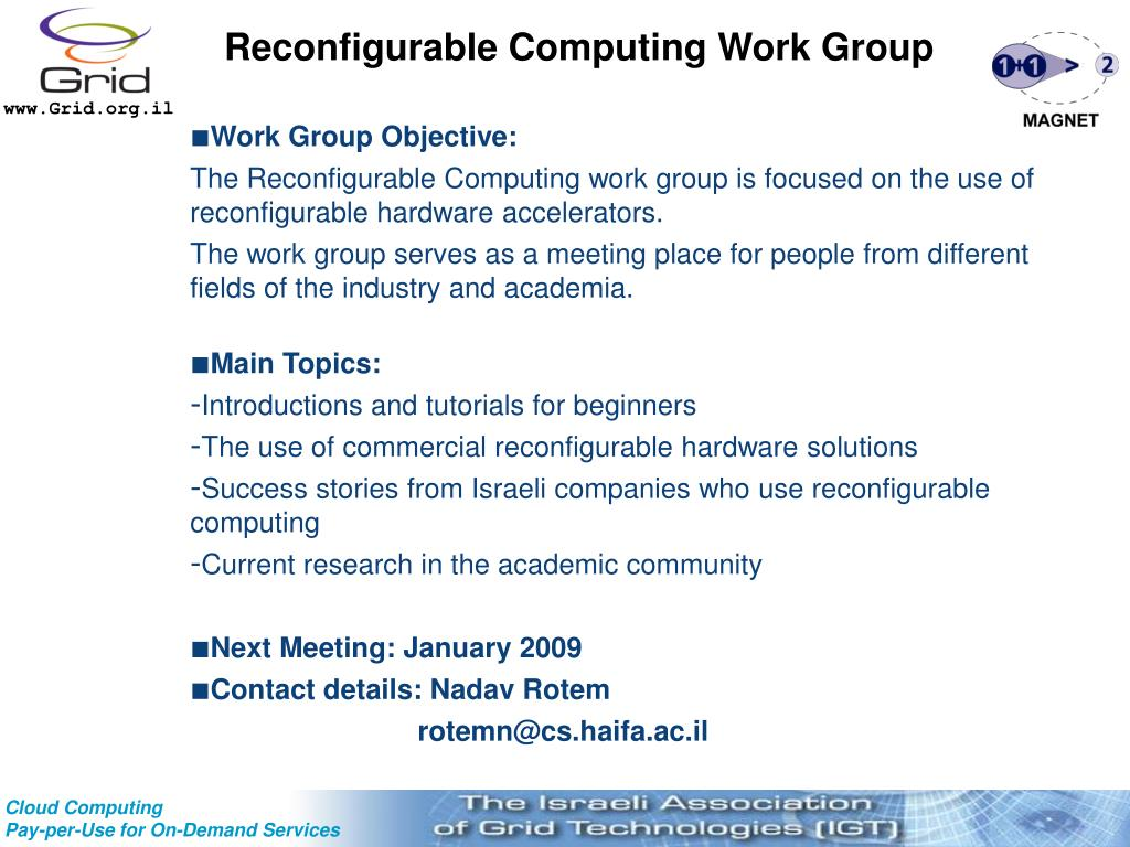 Reconfigurable Computing Work Group