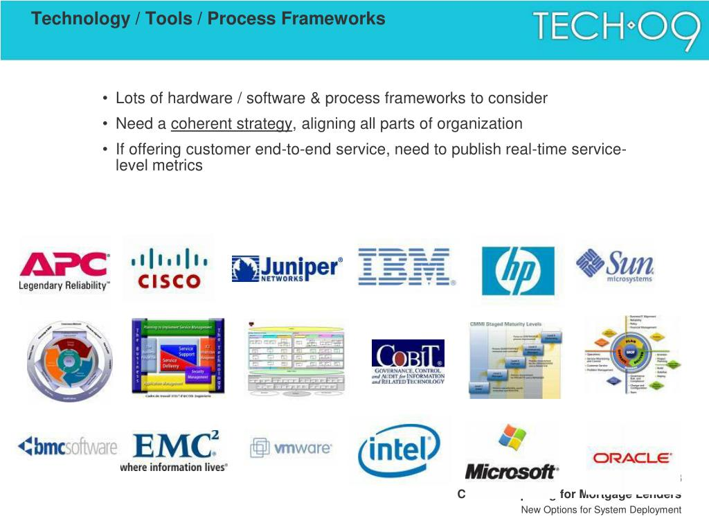 Technology / Tools / Process Frameworks