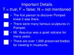 important details t true f false n not mentioned