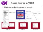 range queries in ydot