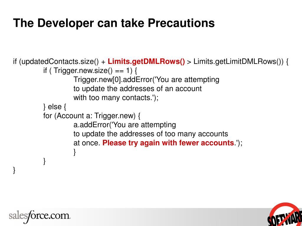 The Developer can take Precautions