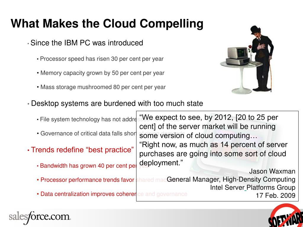 What Makes the Cloud Compelling