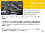 drive safely we care about you
