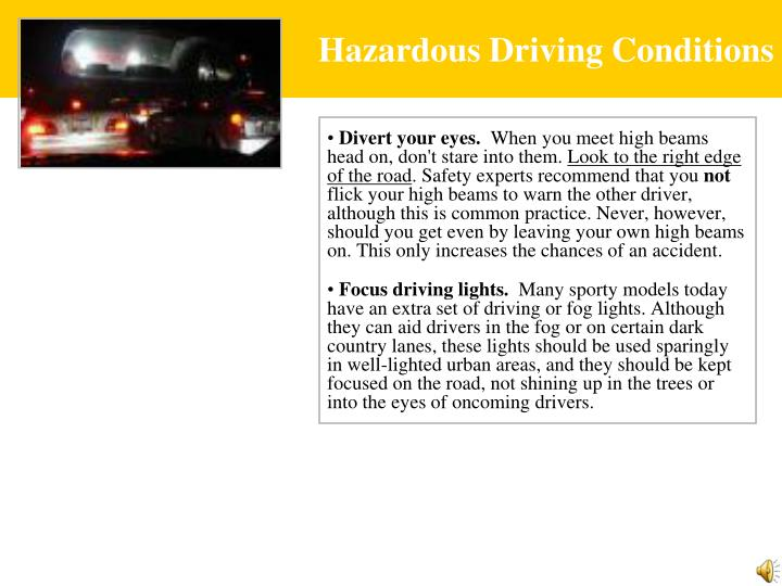 Hazardous Driving Conditions