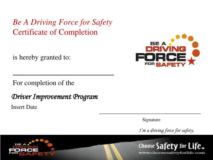 I'm a driving force for safety.