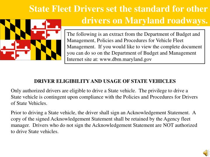 State Fleet Drivers set the standard for other drivers on Maryland roadways.