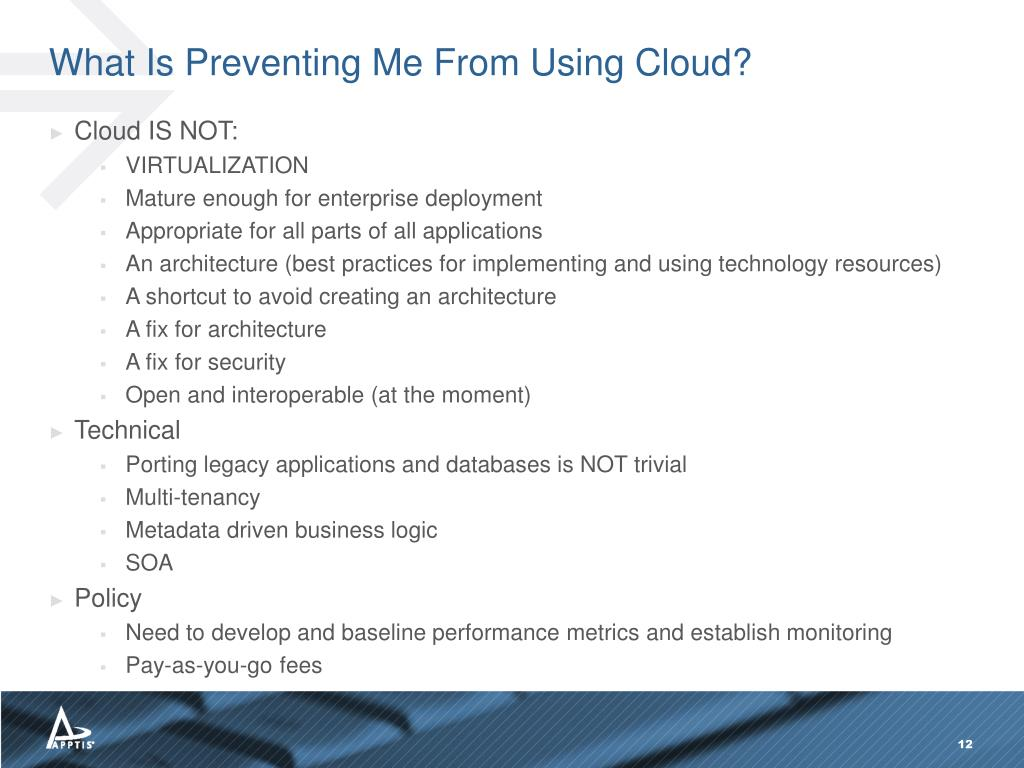 What Is Preventing Me From Using Cloud?