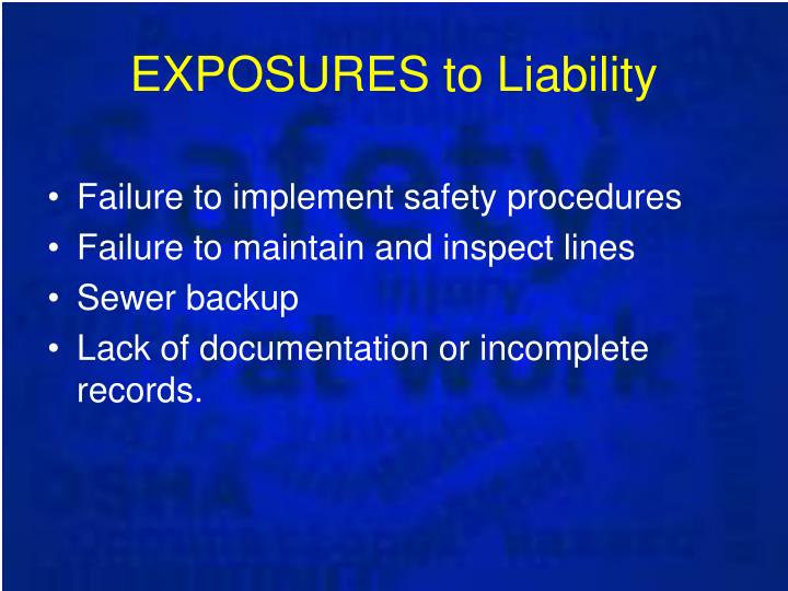 EXPOSURES to Liability