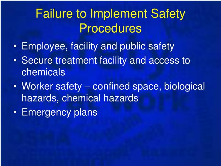 Failure to Implement Safety Procedures