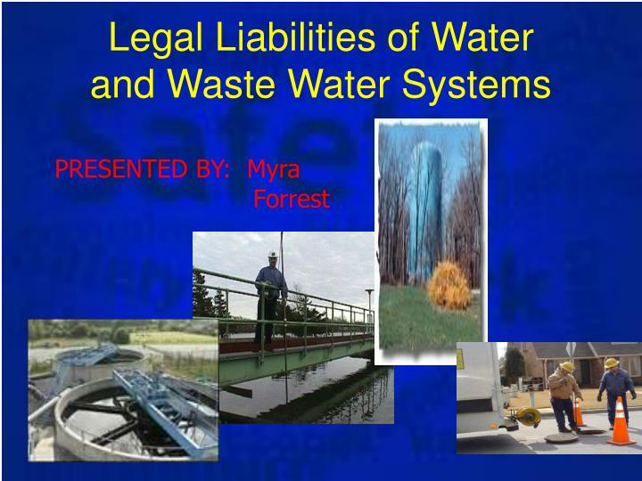 Legal Liabilities of Water