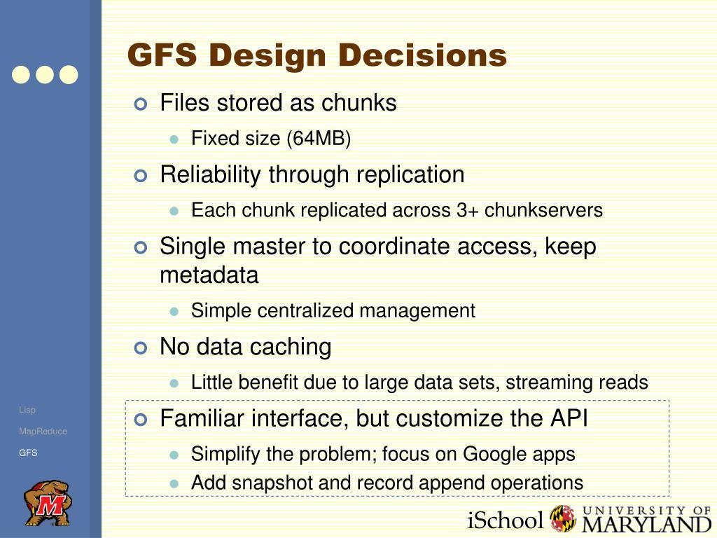 GFS Design Decisions