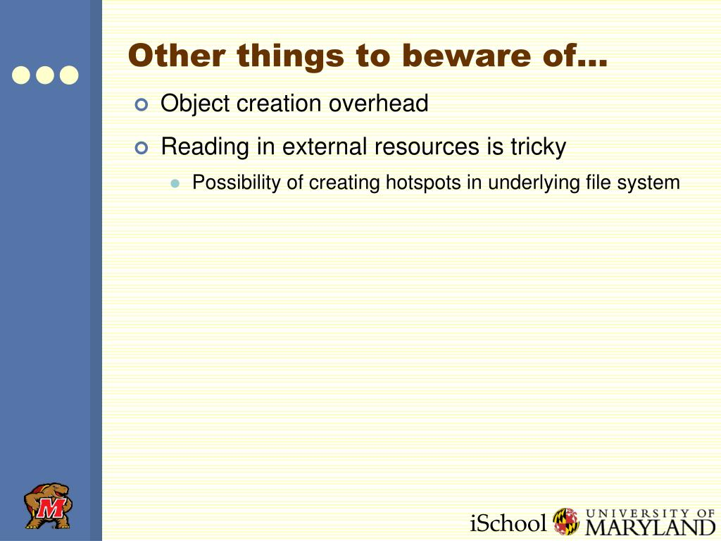 Other things to beware of…
