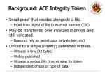 background ace integrity token