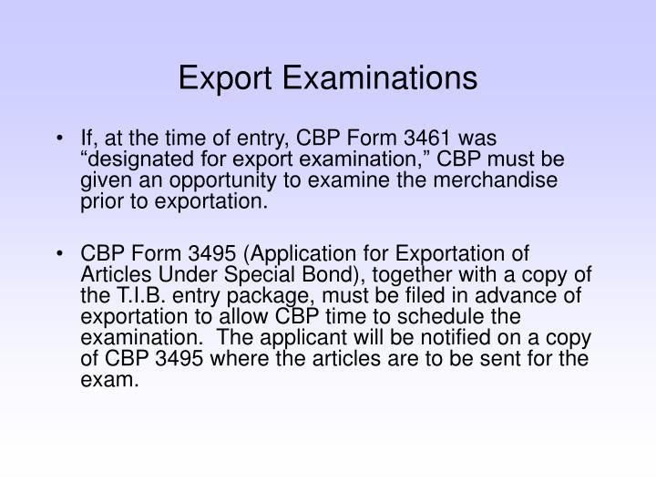 Export Examinations