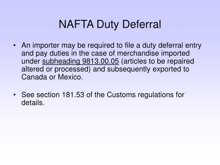 NAFTA Duty Deferral