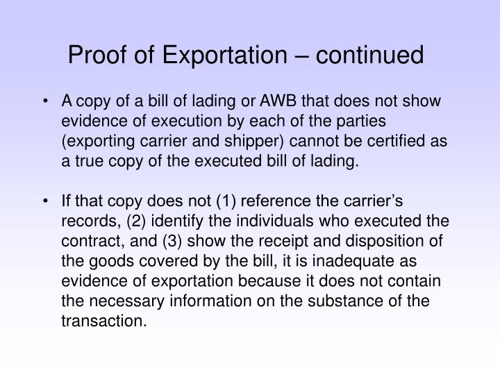 Proof of Exportation – continued