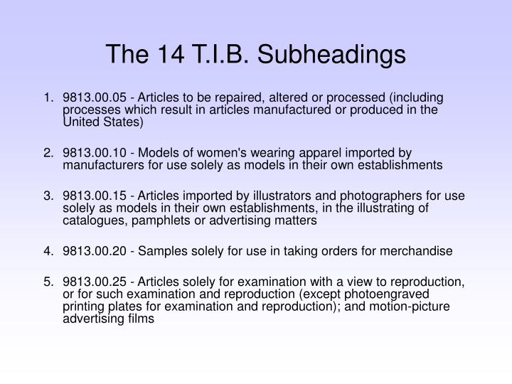 The 14 T.I.B. Subheadings