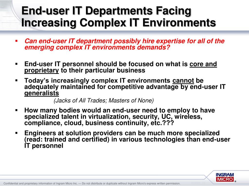End-user IT Departments Facing Increasing Complex IT Environments
