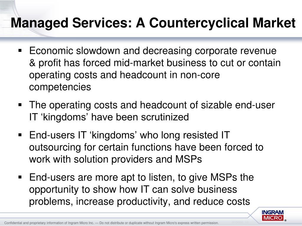 Managed Services: A Countercyclical Market