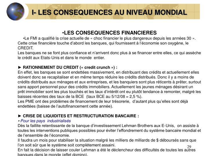 I- LES CONSEQUENCES AU NIVEAU MONDIAL