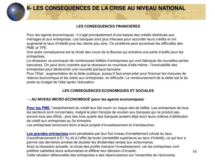 II- LES CONSEQUENCES DE LA CRISE AU NIVEAU NATIONAL