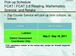 pick up schedule fcat fcat 2 0 reading mathematics science and retake