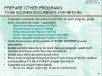 prepare other programs to be scored documents for return