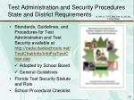 test administration and security procedures state and district requirements