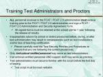 training test administrators and proctors